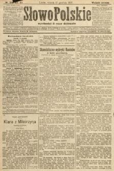 Słowo Polskie (wydanie poranne). 1907, nr586
