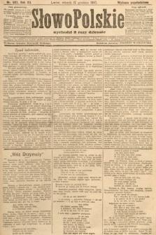 Słowo Polskie (wydanie popołudniowe). 1907, nr587