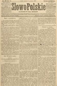 Słowo Polskie (wydanie popołudniowe). 1907, nr589