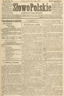 Słowo Polskie (wydanie popołudniowe). 1907, nr599