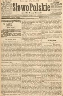 Słowo Polskie (wydanie popołudniowe). 1907, nr601