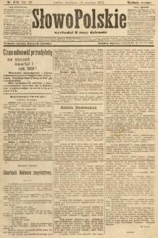 Słowo Polskie (wydanie poranne). 1907, nr604
