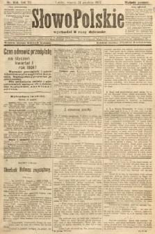 Słowo Polskie (wydanie poranne). 1907, nr606