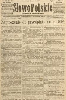 Słowo Polskie (wydanie popołudniowe). 1907, nr607