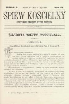 Śpiew Kościelny : dwutygodnik poświęcony muzyce kościelnej. 1899, nr4 i 5