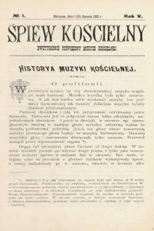 Śpiew Kościelny : dwutygodnik poświęcony muzyce kościelnej. 1900, nr1