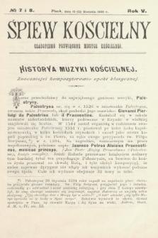 Śpiew Kościelny :czasopismo poświęcone muzyce kościelnej. 1900, nr7 i 8