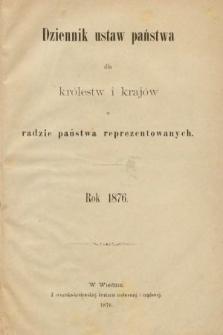 Dziennik Ustaw Państwa dla Królestw i Krajów w Radzie Państwa Reprezentowanych. 1876 [całość]