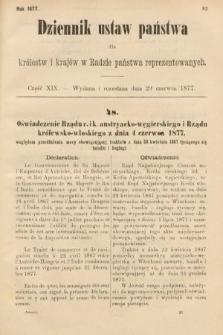 Dziennik Ustaw Państwa dla Królestw i Krajów w Radzie Państwa Reprezentowanych. 1877, cz.19