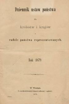 Dziennik Ustaw Państwa dla Królestw i Krajów w Radzie Państwa Reprezentowanych. 1879 [całość]