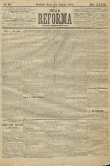 Nowa Reforma (wydanie popołudniowe). 1914, nr40