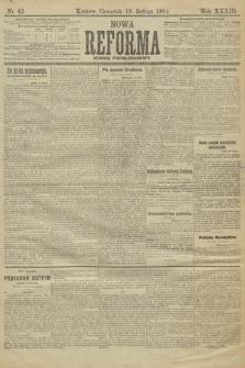 Nowa Reforma (wydanie popołudniowe). 1914, nr42