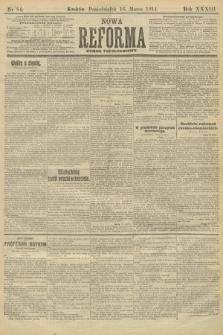 Nowa Reforma (wydanie popołudniowe). 1914, nr84