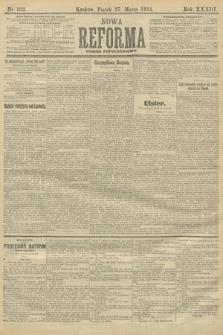 Nowa Reforma (wydanie popołudniowe). 1914, nr102