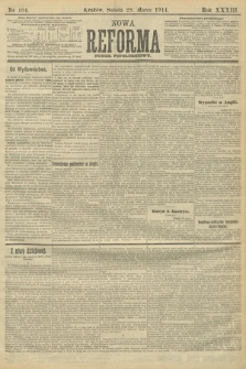 Nowa Reforma (wydanie popołudniowe). 1914, nr104