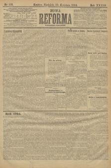Nowa Reforma (wydanie poranne). 1914, nr138