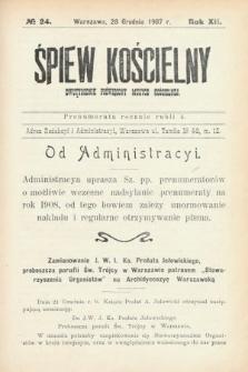 Śpiew Kościelny : dwutygodnik poświęcony muzyce kościelnej. 1907, nr24