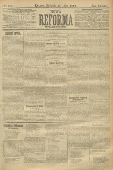 Nowa Reforma (wydanie poranne). 1914, nr275