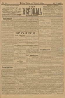 Nowa Reforma (wydanie poranne). 1914, nr404