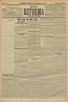 Nowa Reforma (wydanie poranne). 1914, nr421