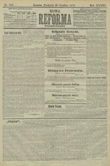 Nowa Reforma (wydanie poranne). 1914, nr559