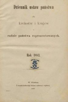 Dziennik Ustaw Państwa dla Królestw i Krajów w Radzie Państwa Reprezentowanych. 1883 [całość]