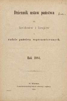Dziennik Ustaw Państwa dla Królestw i Krajów w Radzie Państwa Reprezentowanych. 1884 [całość]