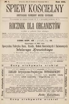 Śpiew Kościelny : dwutygodnik poświęcony muzyce kościelnej. 1903, nr1