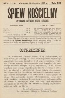 Śpiew Kościelny : dwutygodnik poświęcony muzyce kościelnej. 1908, nr11-12