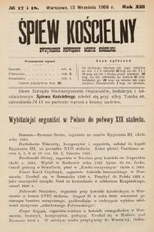 Śpiew Kościelny : dwutygodnik poświęcony muzyce kościelnej. 1908, nr17-18