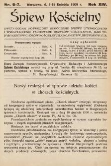 Śpiew Kościelny : dwutygodnik poświęcony odrodzeniu śpiewu liturgicznego i wykształceniu fachowemu muzyków kościelnych [...]. 1909, nr6-7