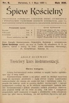 Śpiew Kościelny : dwutygodnik poświęcony odrodzeniu śpiewu liturgicznego i wykształceniu fachowemu muzyków kościelnych [...]. 1909, nr8