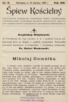 Śpiew Kościelny : dwutygodnik poświęcony odrodzeniu śpiewu liturgicznego i wykształceniu fachowemu muzyków kościelnych [...]. 1909, nr11