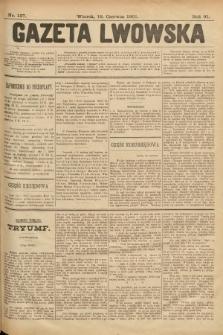 Gazeta Lwowska. 1901, nr137