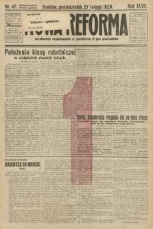 Nowa Reforma. 1928, nr47
