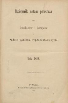 Dziennik Ustaw Państwa dla Królestw i Krajów w Radzie Państwa Reprezentowanych. 1882 [całość]