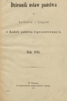 Dziennik Ustaw Państwa dla Królestw i Krajów w Radzie Państwa Reprezentowanych. 1895 [całość]