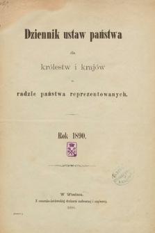 Dziennik Ustaw Państwa dla Królestw i Krajów w Radzie Państwa Reprezentowanych. 1890 [całość]