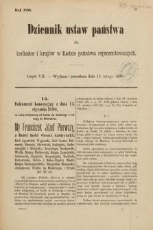 Dziennik Ustaw Państwa dla Królestw i Krajów w Radzie Państwa Reprezentowanych. 1890, cz.7
