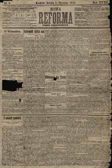 Nowa Reforma (numer popołudniowy). 1913, nr6