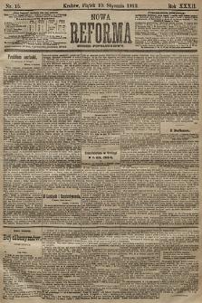 Nowa Reforma (numer popołudniowy). 1913, nr15