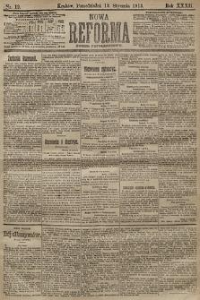 Nowa Reforma (numer popołudniowy). 1913, nr19