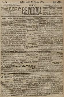 Nowa Reforma (numer popołudniowy). 1913, nr27