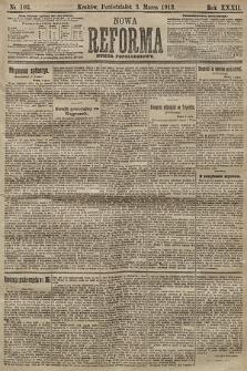 Nowa Reforma (numer popołudniowy). 1913, nr103