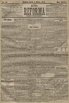 Nowa Reforma (numer popołudniowy). 1913, nr107