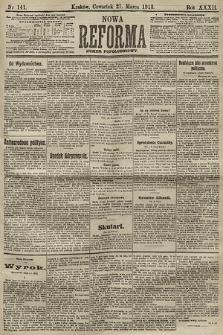 Nowa Reforma (numer popołudniowy). 1913, nr141