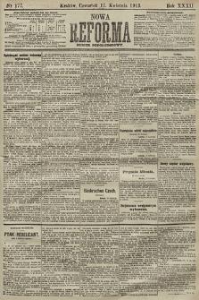 Nowa Reforma (numer popołudniowy). 1913, nr177