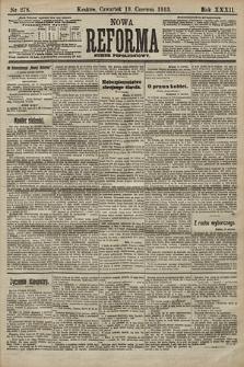 Nowa Reforma (numer popołudniowy). 1913, nr278