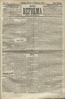 Nowa Reforma (numer popołudniowy). 1913, nr414