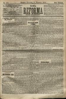 Nowa Reforma (numer popołudniowy). 1913, nr418